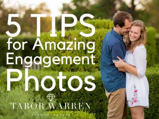 5 Tips For an Amazing Engagement Session